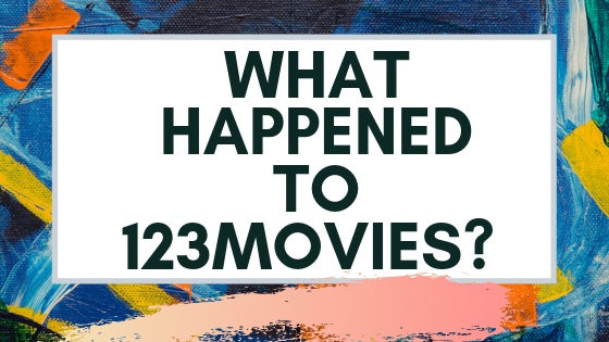 What happened to 123Movies